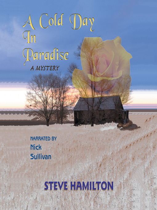Title details for A Cold Day in Paradise by Steve Hamilton - Available