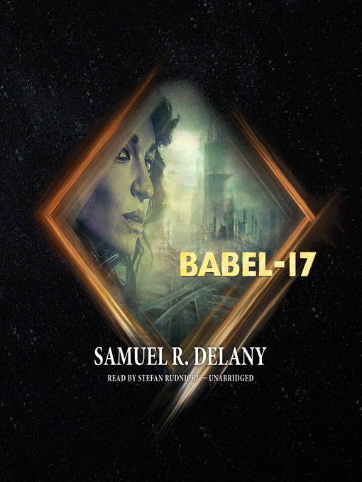 Title details for Babel-17 by Samuel R. Delany - Available