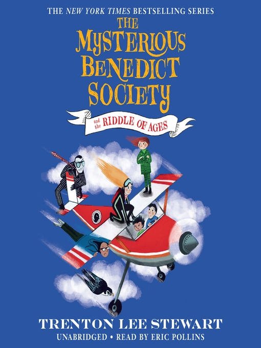 Title details for The Mysterious Benedict Society and the Riddle of Ages by Trenton Lee Stewart - Available