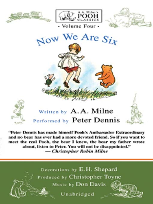 Title details for Now We Are Six by A. A. Milne - Wait list