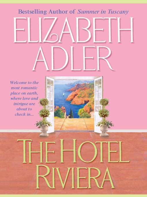Title details for The Hotel Riviera by Elizabeth Adler - Available