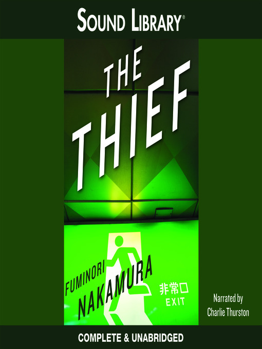 Title details for The Thief by Fuminori Nakamura - Available