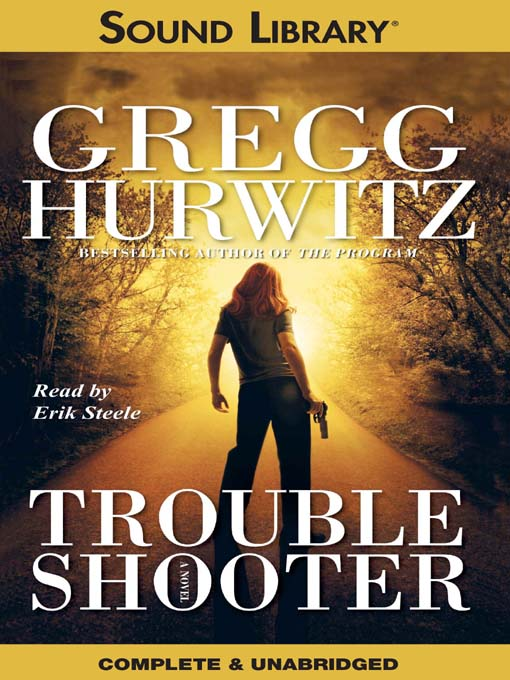 Title details for Troubleshooter by Gregg Hurwitz - Available