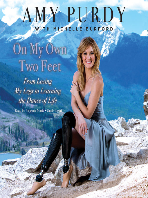 Title details for On My Own Two Feet by Amy Purdy - Available