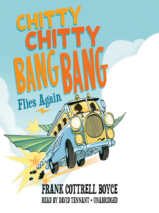 Title details for Chitty Chitty Bang Bang Flies Again by Frank Cottrell Boyce - Available