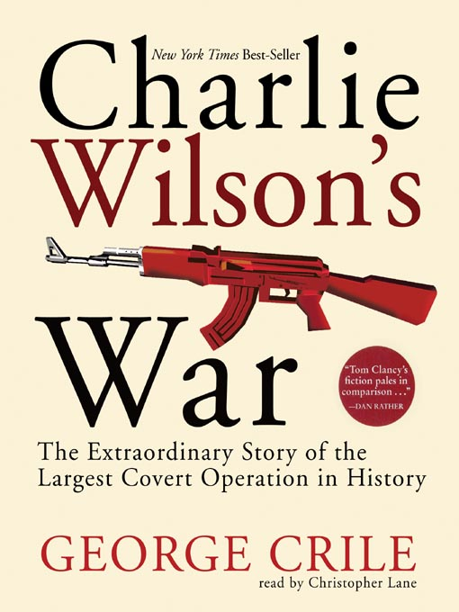 Title details for Charlie Wilson's War by George Crile - Wait list