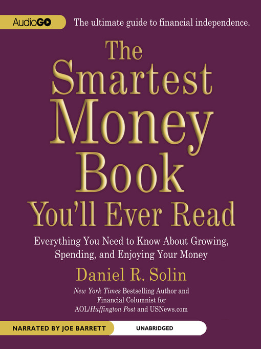 Title details for The Smartest Money Book You'll Ever Read by Daniel R. Solin - Available