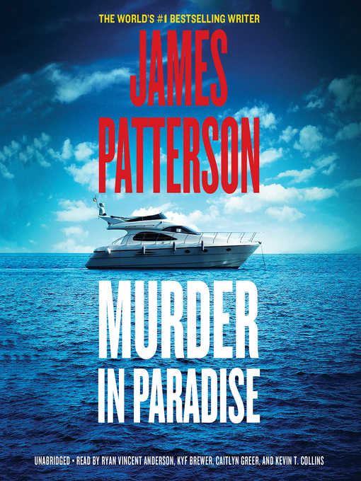 Title details for Murder in Paradise by James Patterson - Wait list