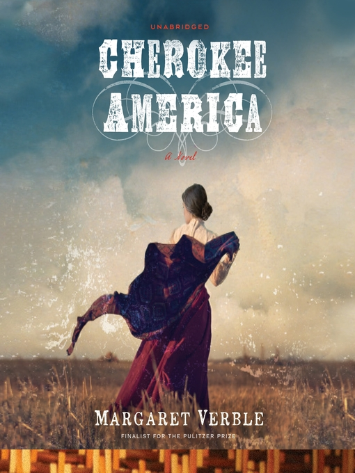 Title details for Cherokee America by Margaret Verble - Available