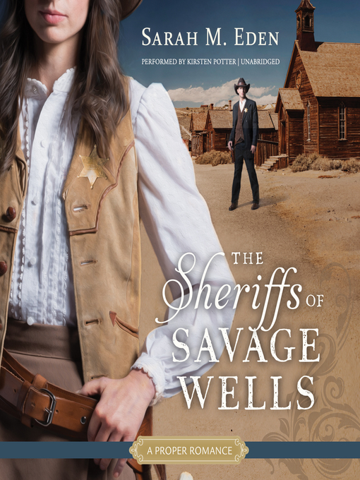 Title details for The Sheriffs of Savage Wells by Sarah M. Eden - Wait list