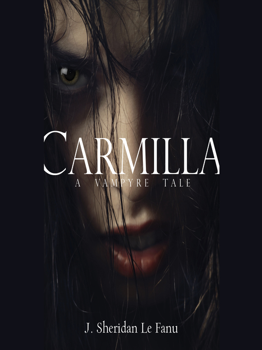 Title details for Carmilla by J. Sheridan Le Fanu - Wait list