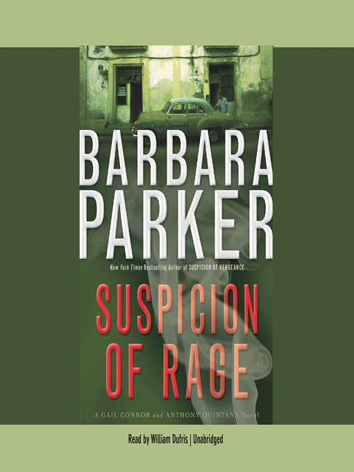 Title details for Suspicion of Rage by Barbara Parker - Available