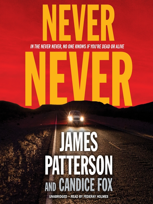 Title details for Never Never by James Patterson - Wait list