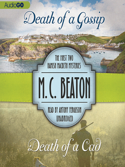 Title details for Death of a Gossip & Death of a Cad by M. C. Beaton - Wait list