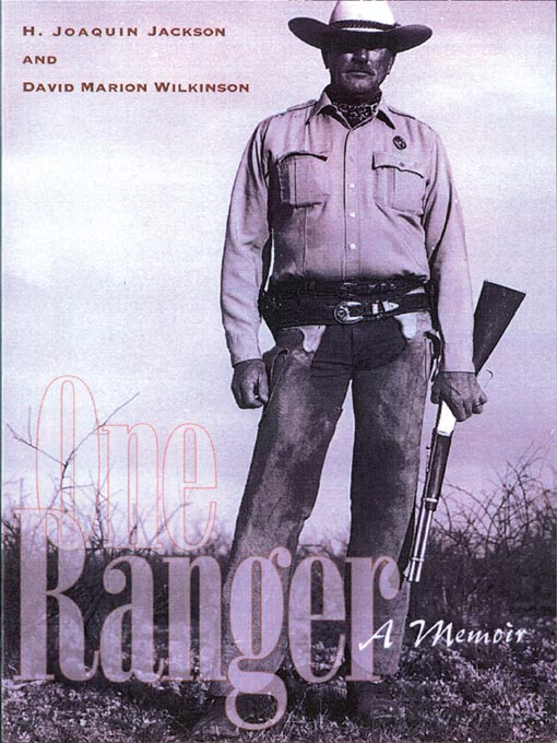 Title details for One Ranger by H. Joaquin Jackson - Available