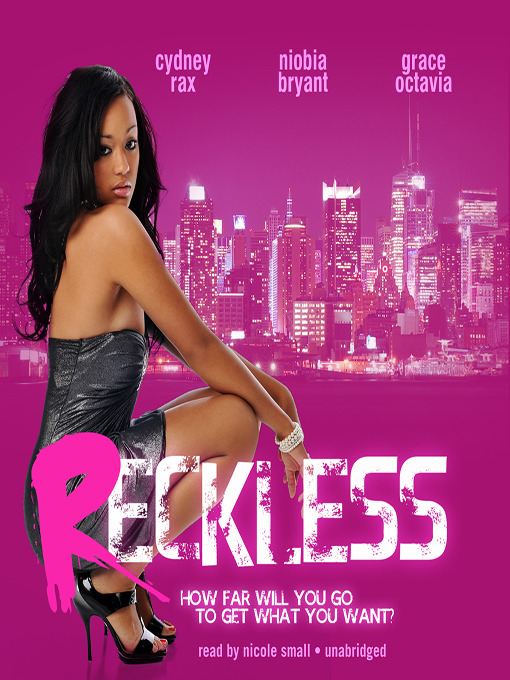Title details for Reckless by Cydney Rax - Available