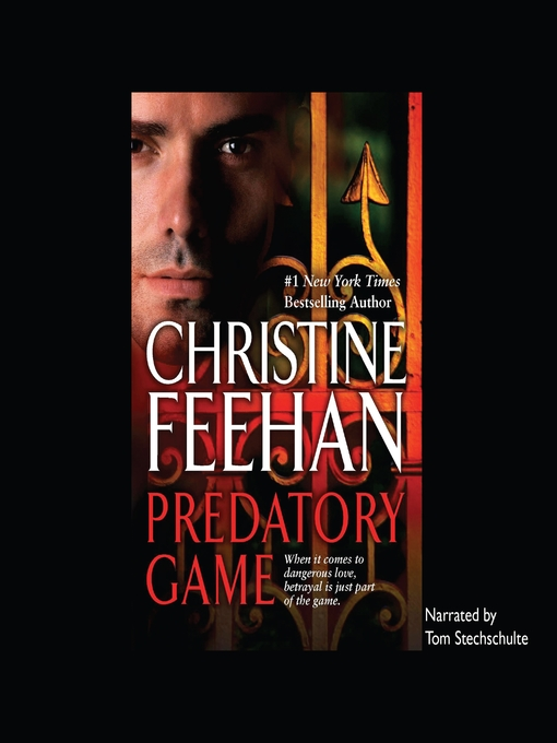 Title details for Predatory Game by Christine Feehan - Available