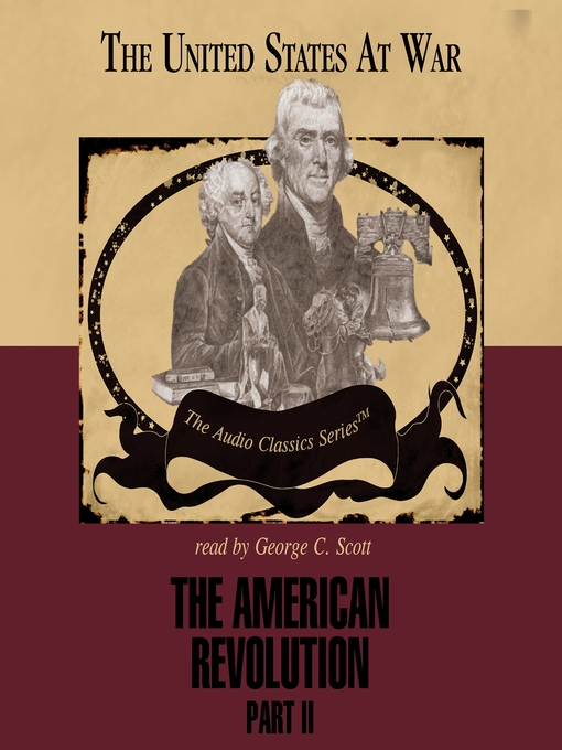 Title details for The American Revolution, Part II by George Smith - Available