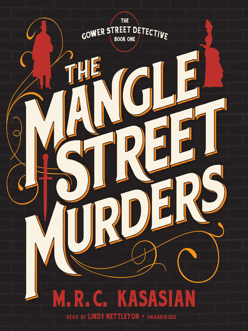 Title details for The Mangle Street Murders by M. R. C. Kasasian - Available