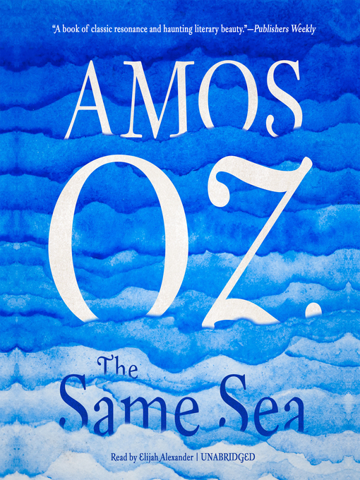 Title details for The Same Sea by Amos Oz - Available