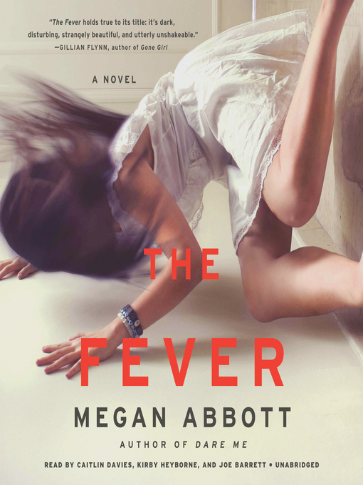 Title details for The Fever by Megan Abbott - Wait list