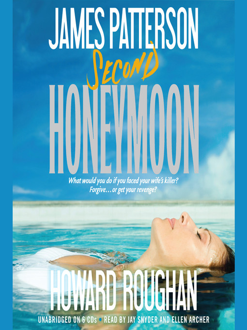 Title details for Second Honeymoon by James Patterson - Wait list
