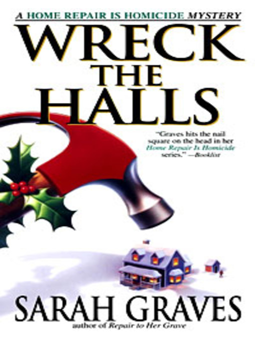 Title details for Wreck the Halls by Sarah Graves - Wait list
