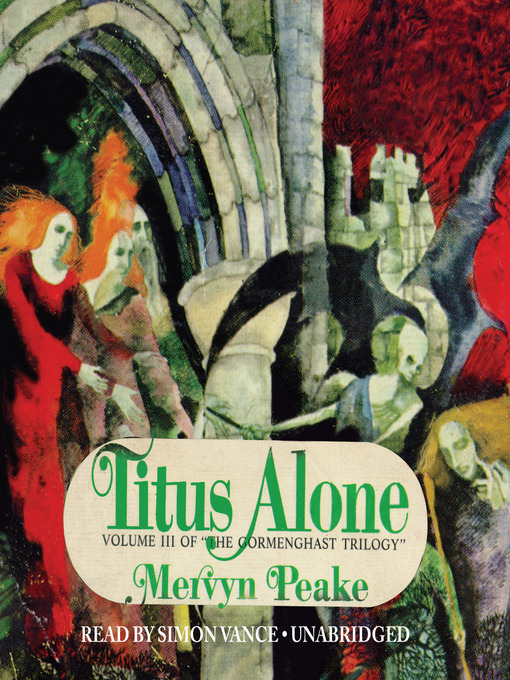 Title details for Titus Alone by Mervyn Peake - Available
