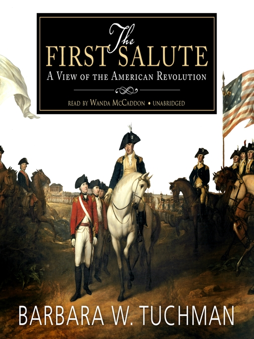 Title details for The First Salute by Barbara W. Tuchman - Available