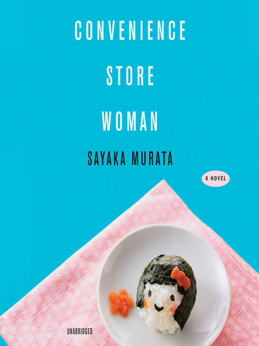 Title details for Convenience Store Woman by Sayaka Murata - Wait list