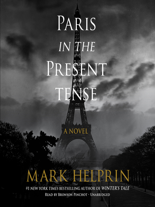 Title details for Paris in the Present Tense by Mark Helprin - Available