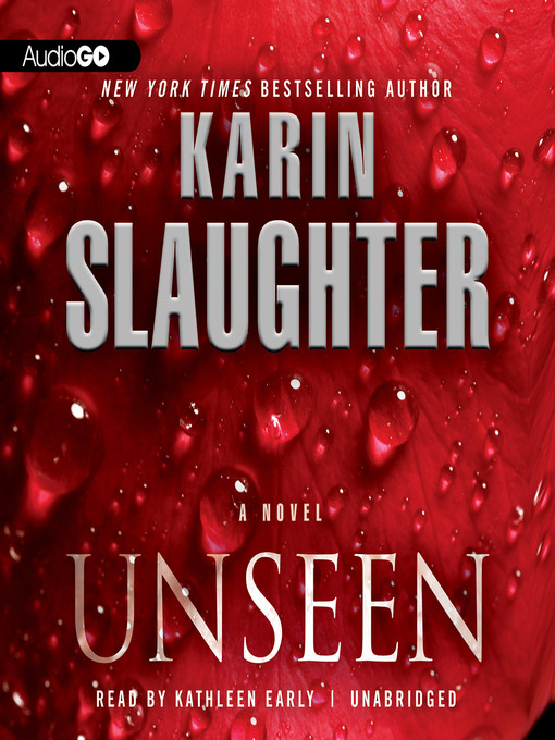 Title details for Unseen by Karin Slaughter - Wait list