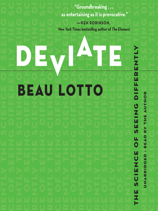 Title details for Deviate by Beau Lotto - Wait list