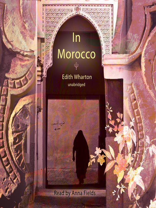 Title details for In Morocco by Edith Wharton - Available
