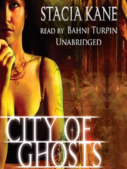 Title details for City of Ghosts by Stacia Kane - Available