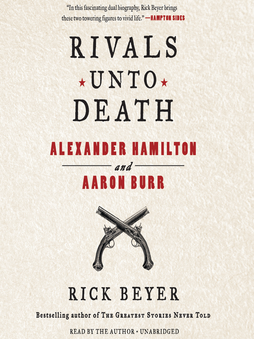Title details for Rivals unto Death by Rick Beyer - Available