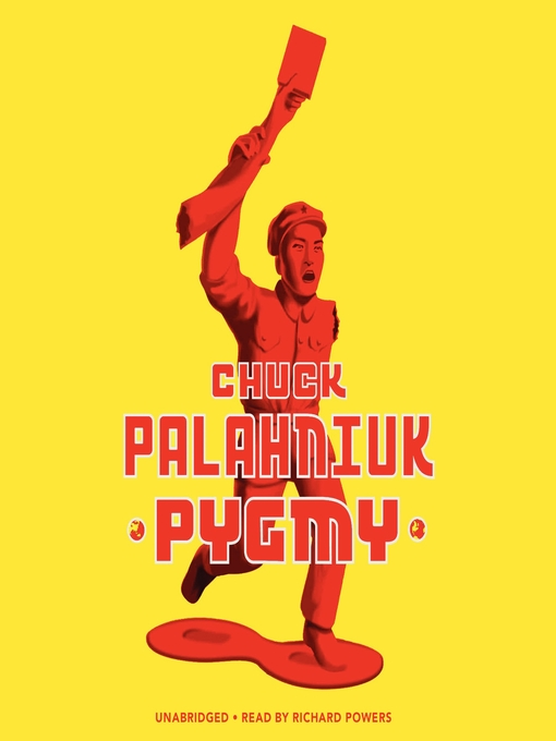 Title details for Pygmy by Chuck Palahniuk - Available