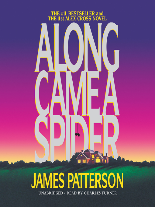 Title details for Along Came a Spider by James Patterson - Wait list