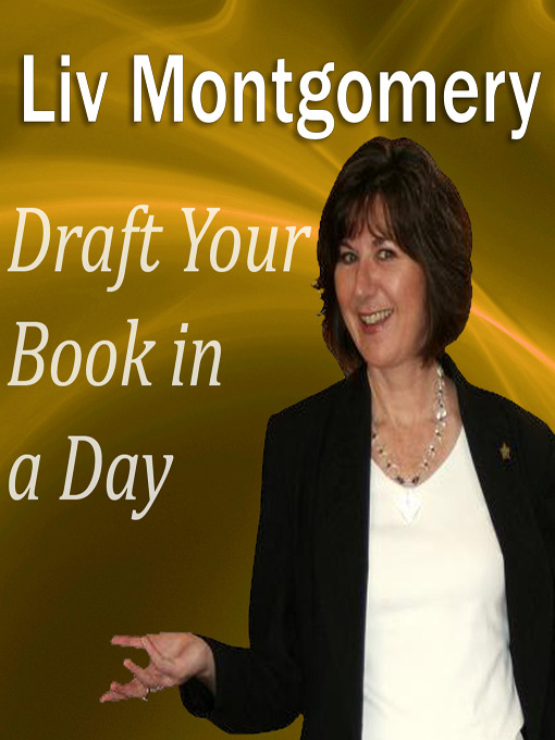 Title details for Draft Your Book in a Day by Liv Montgomery - Available