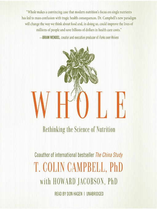 Title details for Whole by T. Colin Campbell, PhD - Available