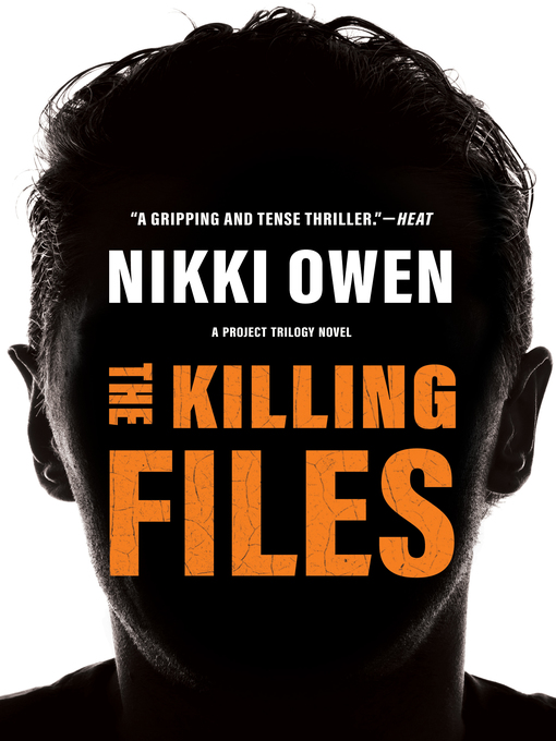 Title details for The Killing Files by Nikki Owen - Available