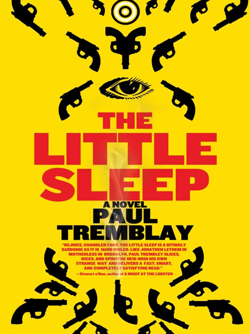 Title details for The Little Sleep by Paul Tremblay - Available