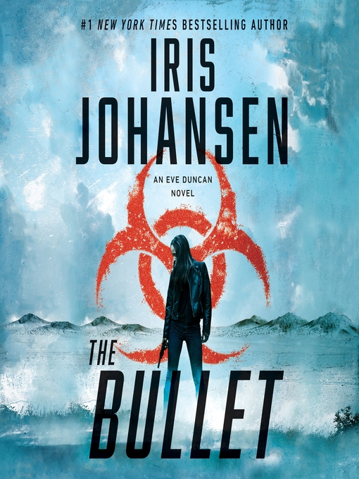 Title details for The Bullet by Iris Johansen - Wait list
