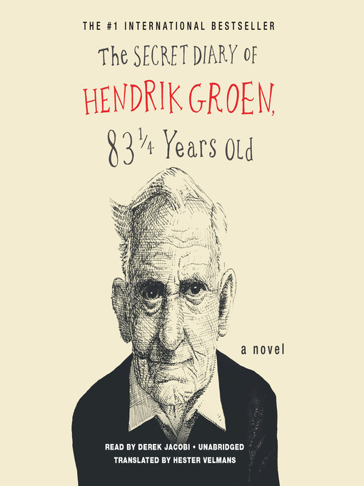 Title details for The Secret Diary of Hendrik Groen by Hendrik Groen - Available