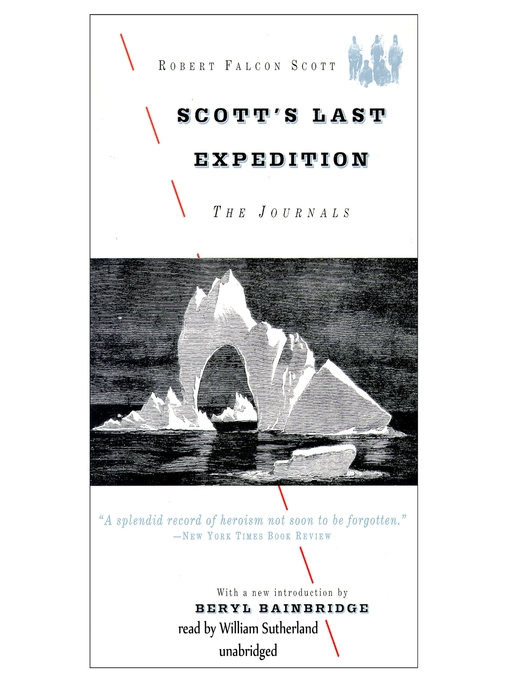 Title details for Scott's Last Expedition by Robert Falcon Scott - Available