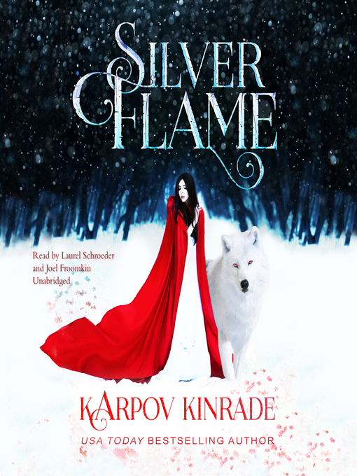 Title details for Silver Flame by Karpov Kinrade - Available