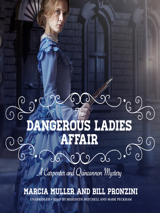 Title details for The Dangerous Ladies Affair by Marcia Muller - Wait list