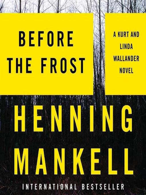Title details for Before the Frost by Henning Mankell - Wait list