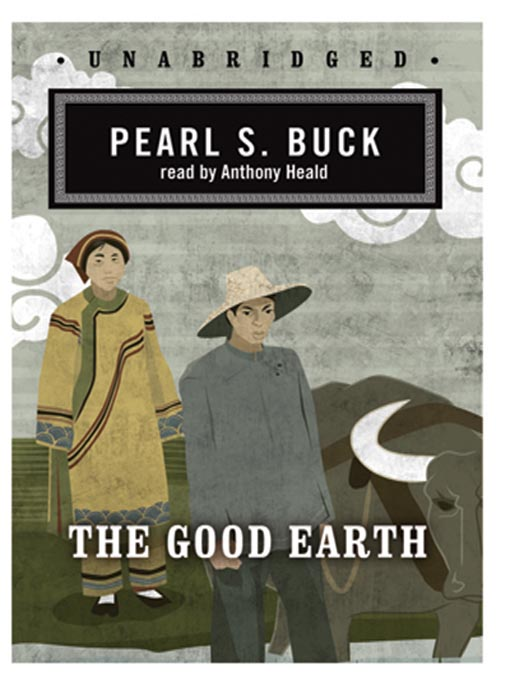 Title details for The Good Earth by Pearl S. Buck - Wait list