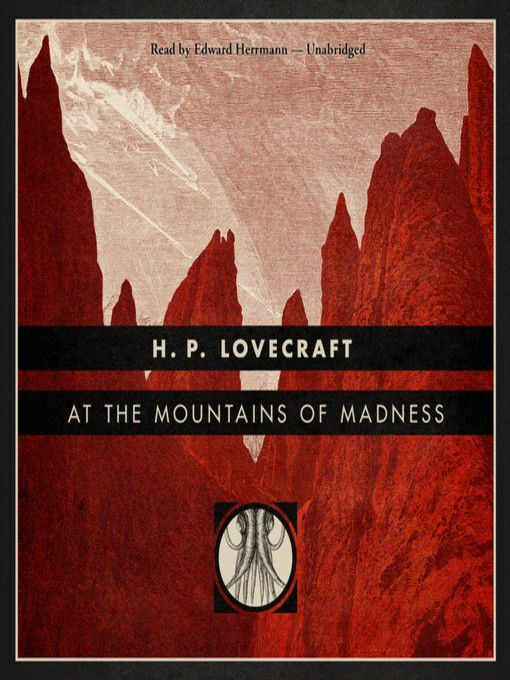 Title details for At the Mountains of Madness by H. P. Lovecraft - Wait list